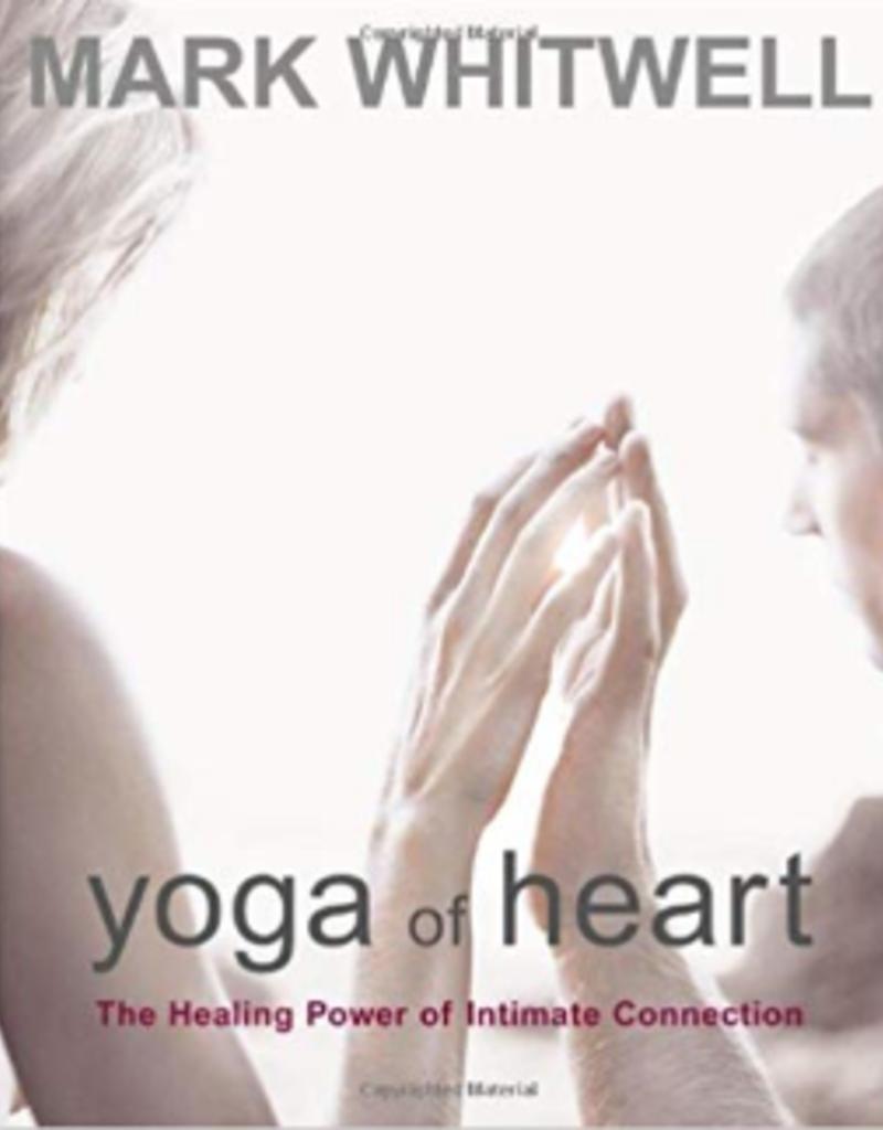 Integral Yoga Distribution Yoga of Heart