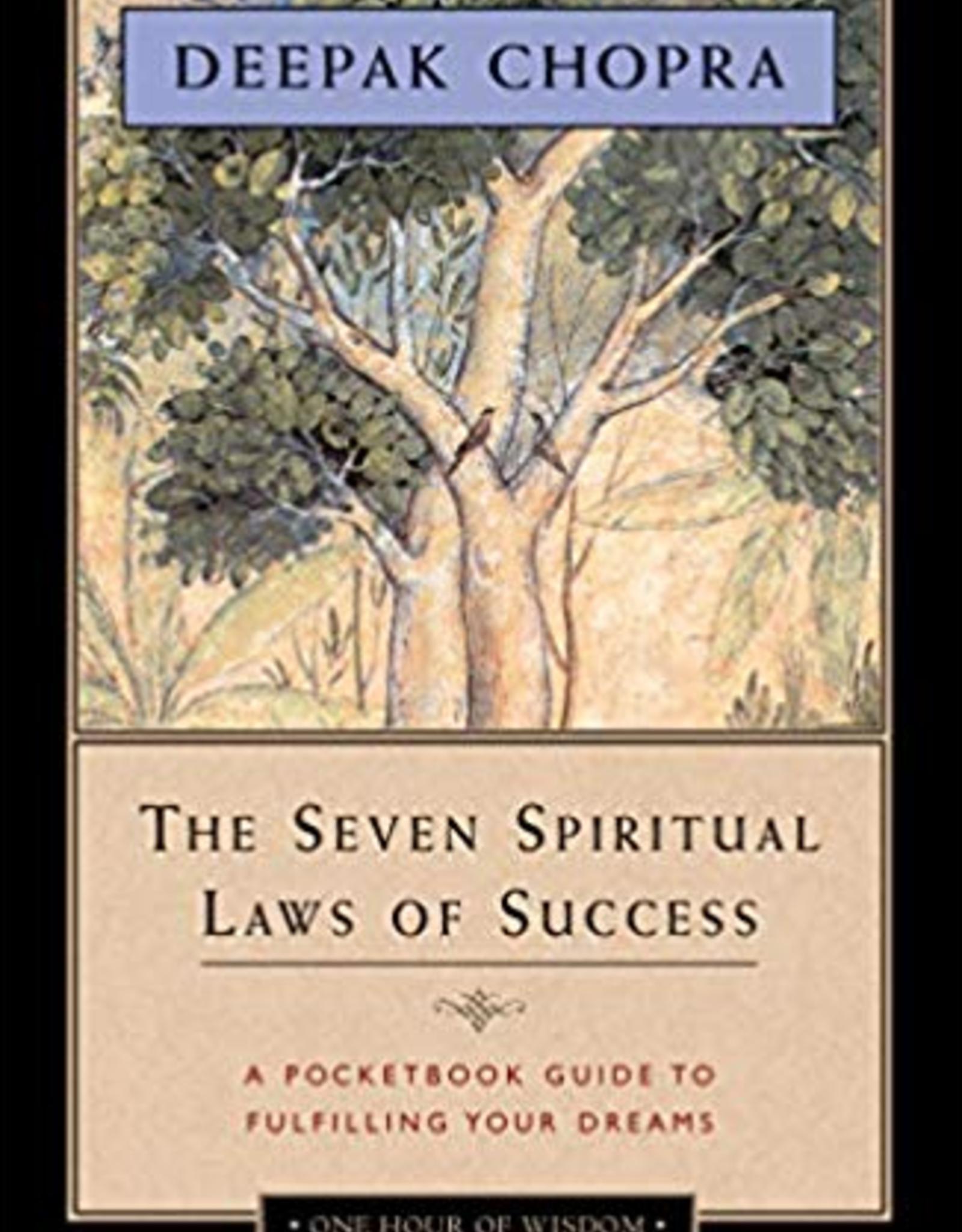 The Seven Spiritual Laws of Success: Chopra
