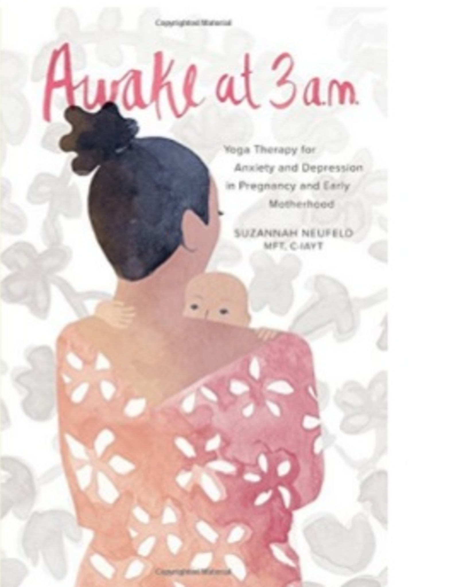 Awake At 3 AM: Yoga Therapy for Anxiety and Depression in Pregnancy
