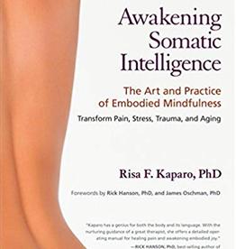 Ingram Awakening Somatic Intelligence: Kaparo