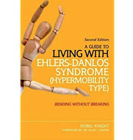 Jessica Kingsley Publishers A Guide to Living With Ehlers-Danlos Syndrome: Knight