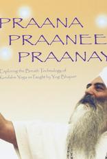 New Leaf Praana, Praanee, Praanayam