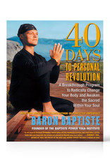 Integral Yoga Distribution 40 Days To Personal Revolution: Baptiste