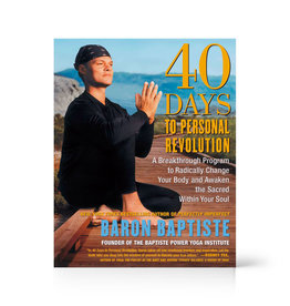 Integral Yoga Distribution 40 Days To Personal Revolution: Baptiste