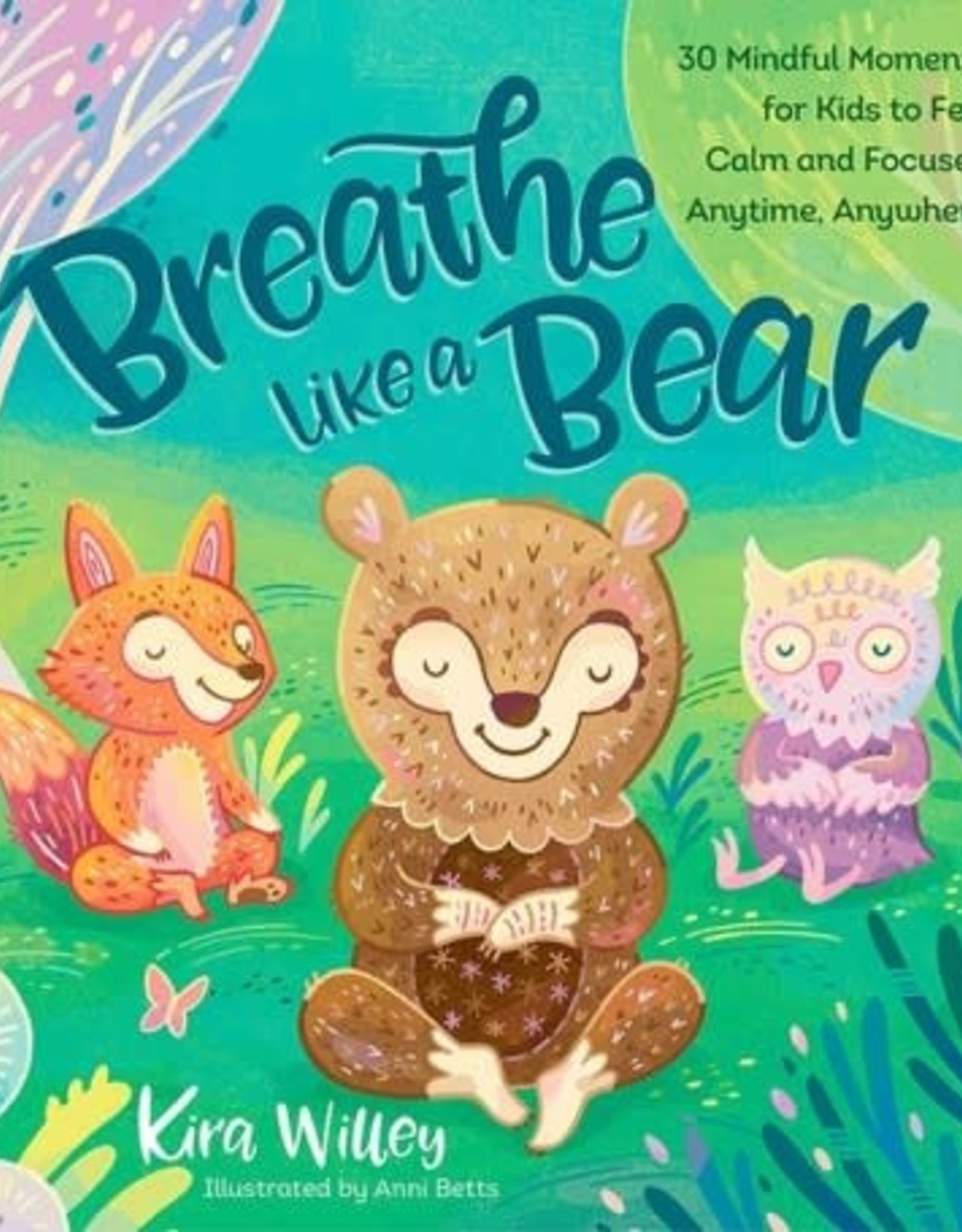 Integral Yoga Distribution Breathe Like a Bear