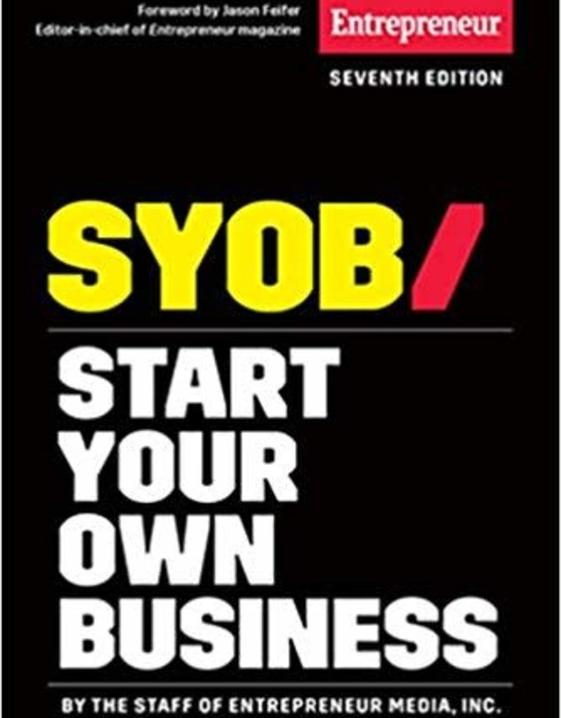 Ingram Start Your Own Business: The Only Startup Book You'll Ever Need - 7th Edition