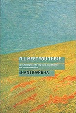 Ingram I'll Meet You There: Shantigarbha