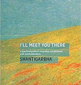 Ingram I'll Meet You There: Shantigarbha