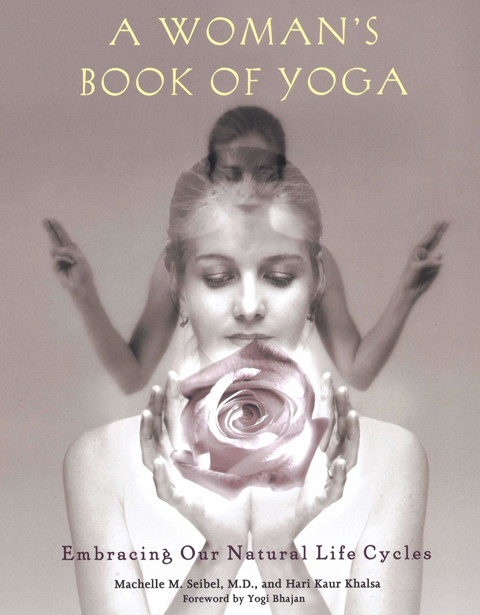 Ingram A Woman's Book Of Yoga: Seibel