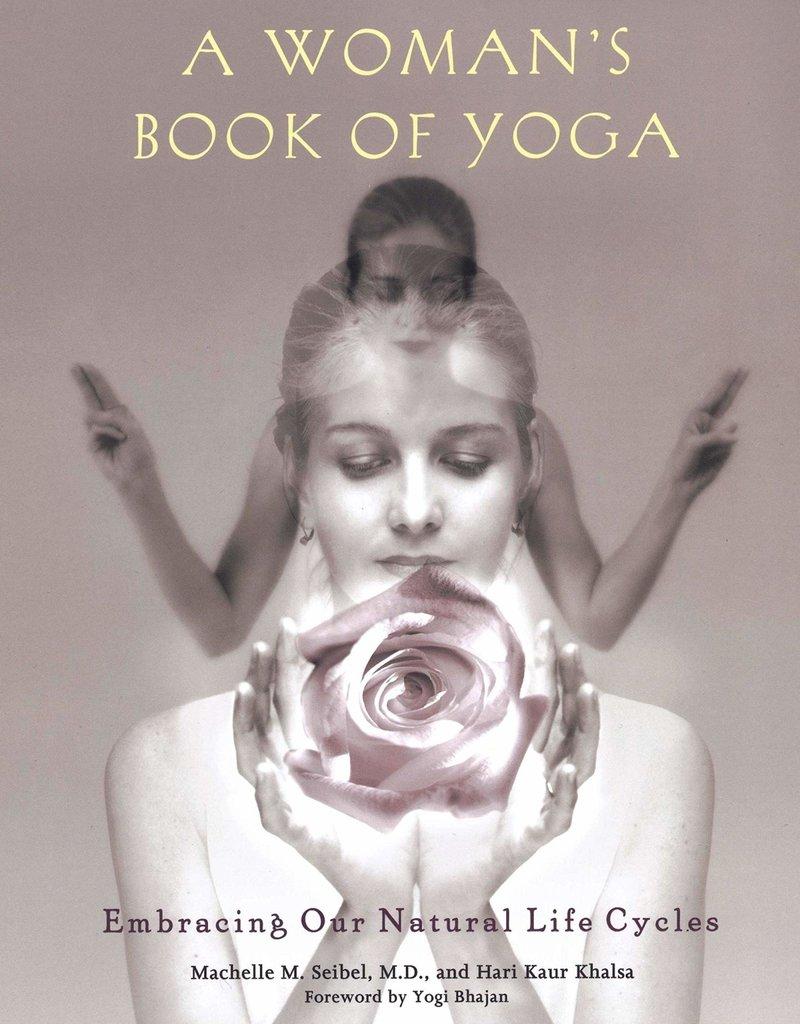 Ingram A Woman's Book Of Yoga: Seibel