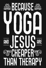 Ingram Because Yoga And Jesus Are Cheaper Than Therapy - Journal