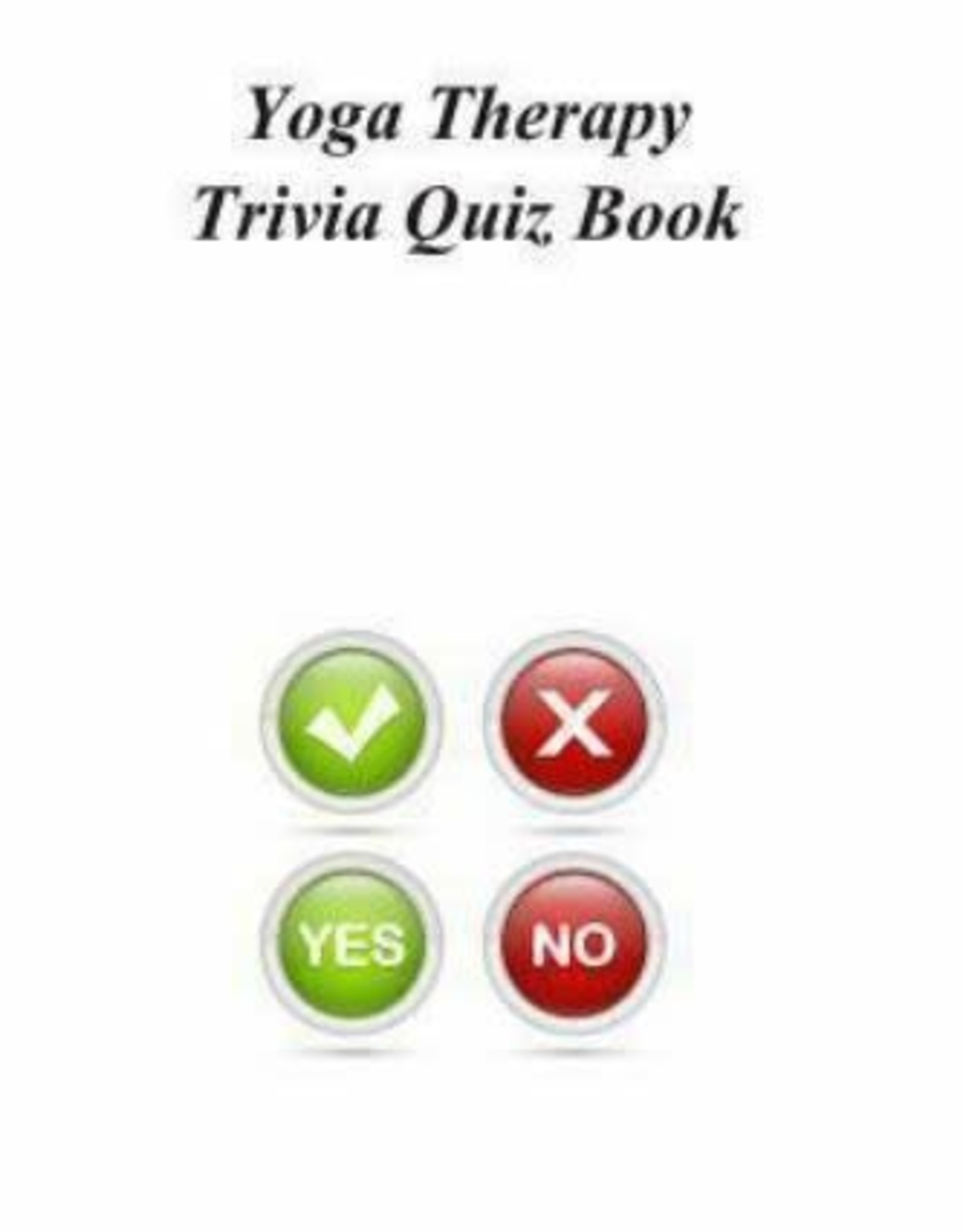 Ingram Yoga Therapy Trivia Quiz Book