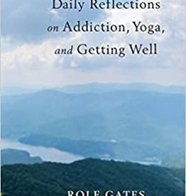 Integral Yoga Distribution Daily Reflections on Addiction, Yoga, & Getting Well