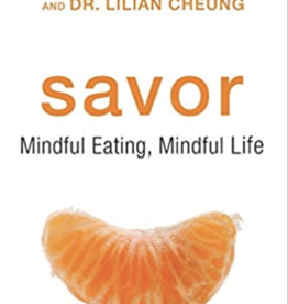 Integral Yoga Distribution Savor Mindful Eating Mindful Life