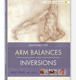 Integral Yoga Distribution Anatomy for Arm Balances and Inversions