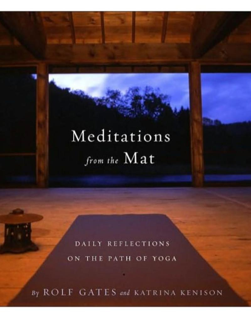 Meditations from the Mat: Gates