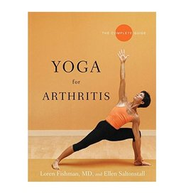 Yoga for Arthritis: Fishman and Saltonstall (300 Thera)