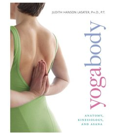Yogabody-Anatomy and Asana: Lasater