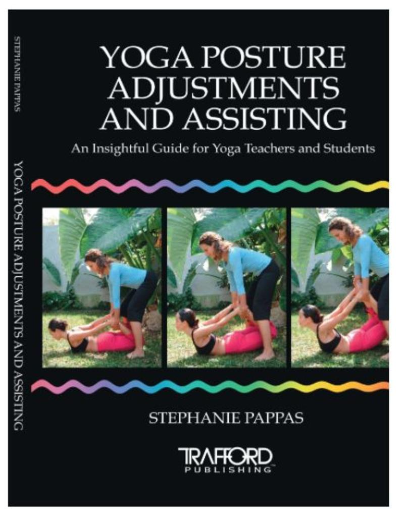 Yoga Posture Adjustments and Assisting: Pappas
