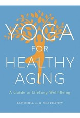 Yoga For Healthy Aging: Bell and Zolotow
