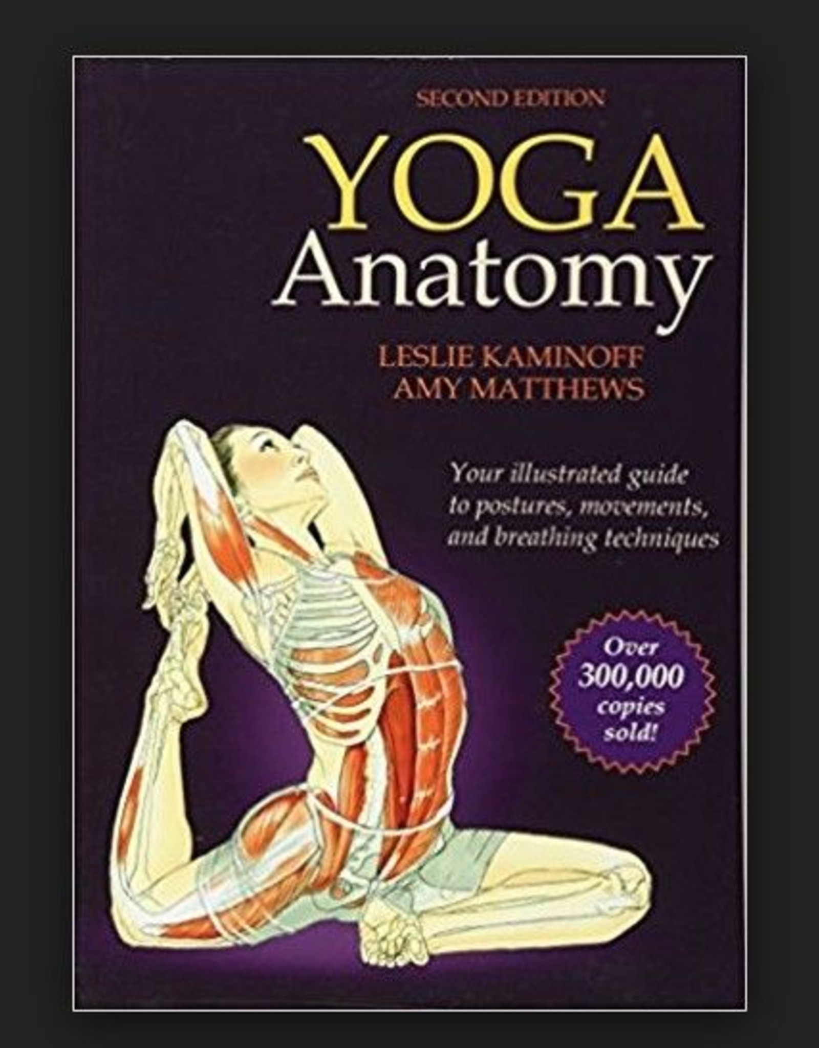 Integral Yoga Distribution Yoga Anatomy 2nd Ed: Kaminoff (200 TT)