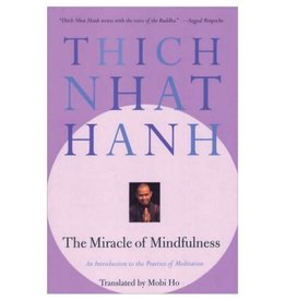 Miracle of Mindfulness: Thich Nhat Hanh  (200 TT)