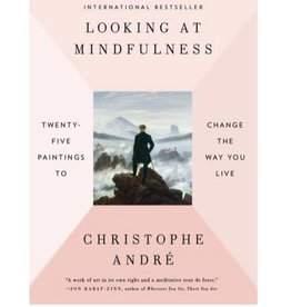 Looking at Mindfulness with 25 Paintings: Andre