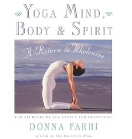 Yoga Mind Body & Spirit: Farhi