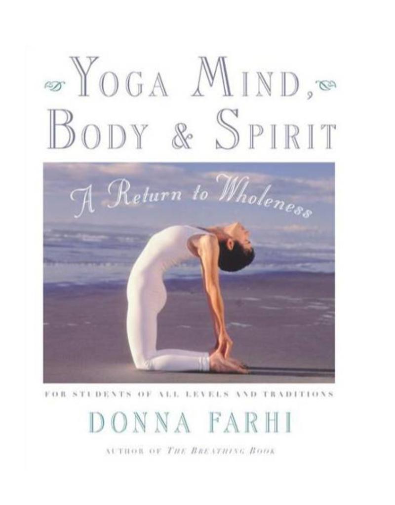 Yoga Mind Body & Spirit: Farhi