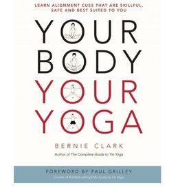 Your Body Your Yoga: Clark
