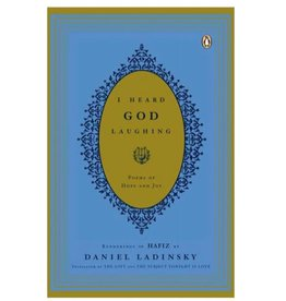 I Heard God Laughing: Ladinsky
