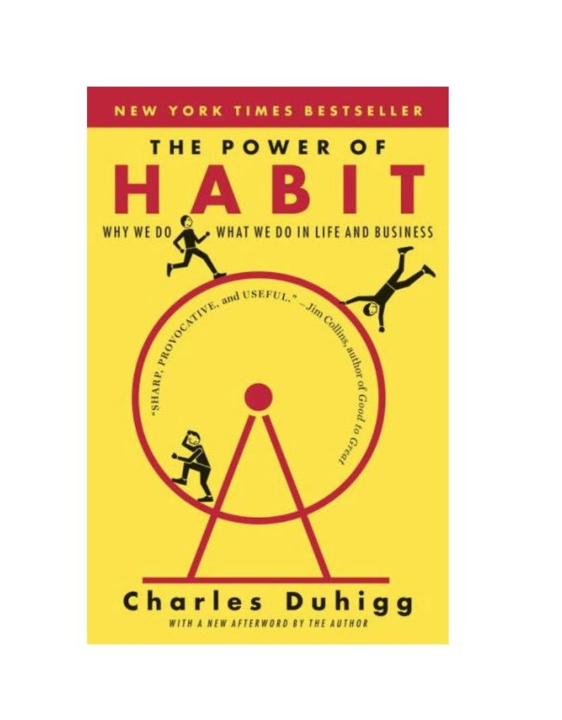 Power of Habit: Duhigg