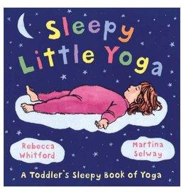 Sleepy Little Yoga: Selway & Whitford