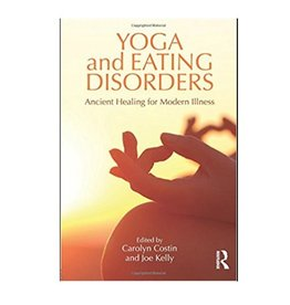 Yoga and Eating Disorders: Costin & Kelly