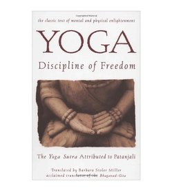 Integral Yoga Distribution Yoga Discipline of Freedom: Miller