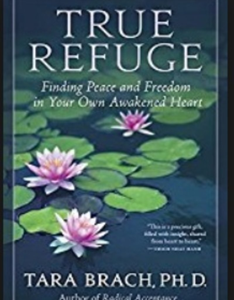 Integral Yoga Distribution True Refuge: Brach
