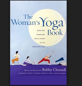 Ingram The Woman's Yoga Book: Asana and Pranayama for all Phases of the Menstrual Cycle