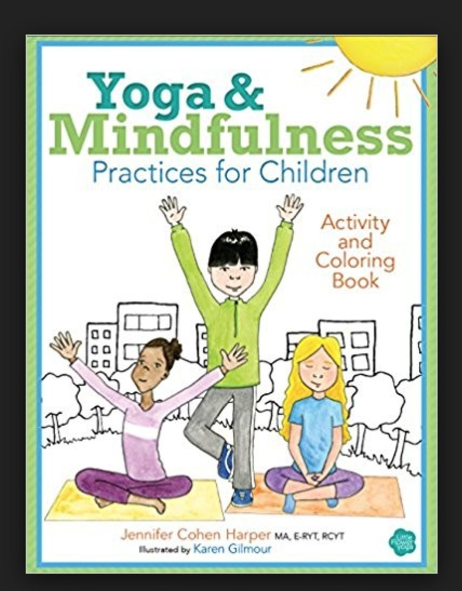 Ingram Yoga and Mindfulness Practices for Children Activity and Coloring Book