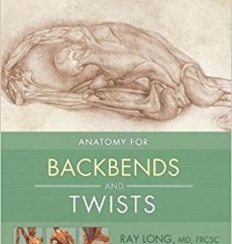 Anatomy for Backbends and Twists: Long