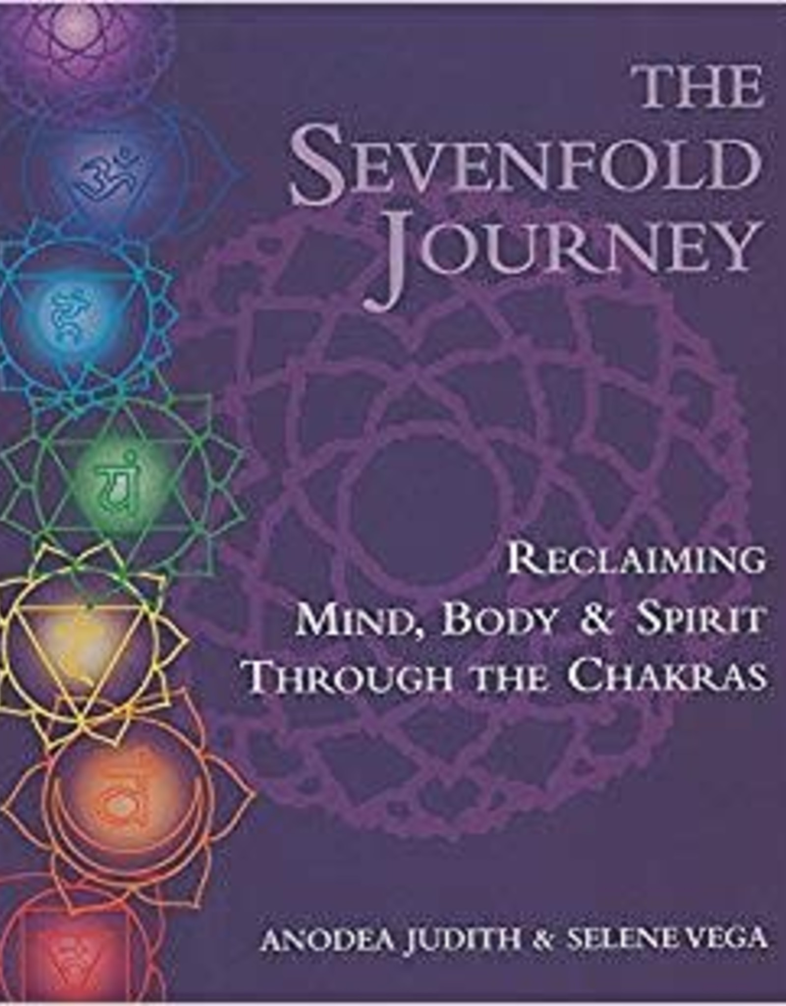The Sevenfold Journey by Judith & Vega