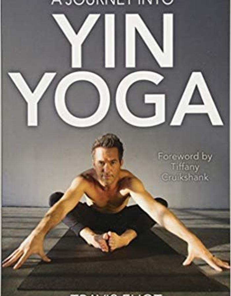 Integral Yoga Distribution Journey Into Yin Yoga