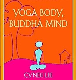 Integral Yoga Distribution Yoga Body, Buddha Mind