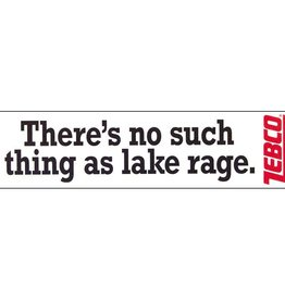 """ZEBCO CORP. Zebco """"There's no such thing as lake rage"""" Bumper Sticker"""