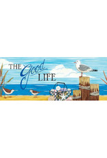 The Good Life Signature Sign