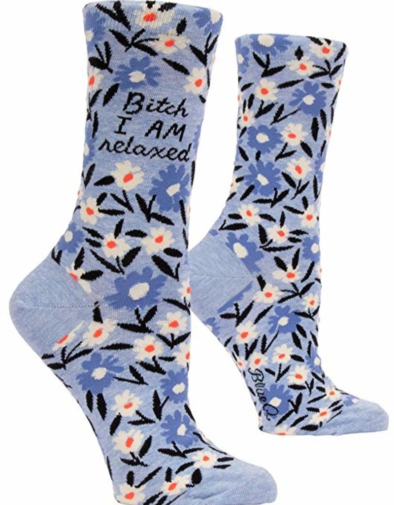 Womens Socks - Bitch I am relaxed