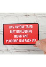 Meriwether Sticker: Unplug Trump