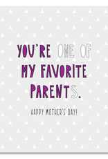 Card - Mom: You're one of my favorite parents