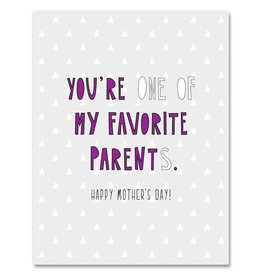 Near Modern Disaster Card - Mom: You're one of my favorite parents