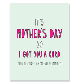 Near Modern Disaster Card - Mom: I got you a card