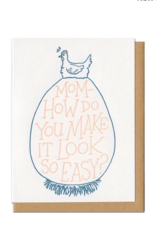 Card: Mom- How Do You Make It Look